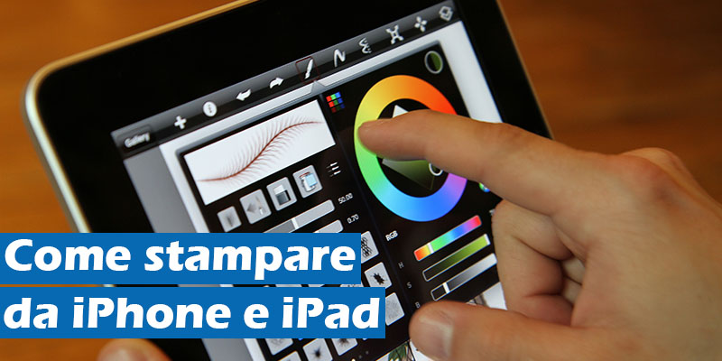 Come stampare da iPhone e iPad