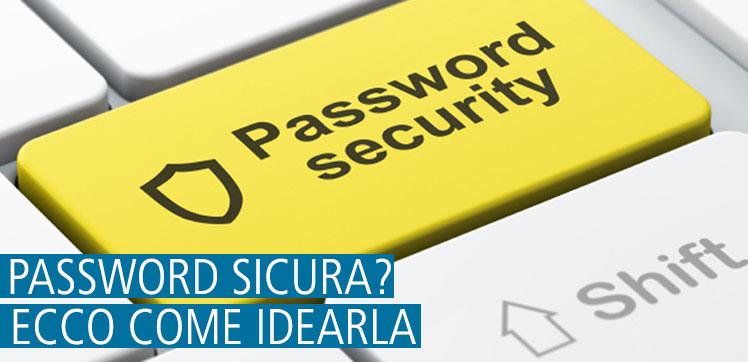Il segreto di una password sicura? Contenuto in una frase