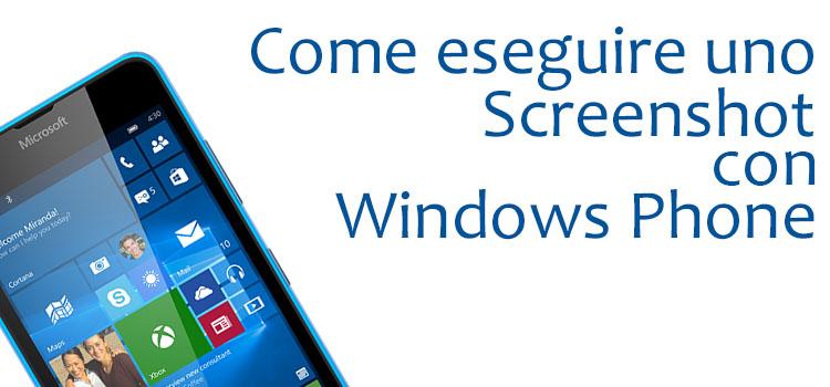 Come fare uno screenshot con Windows Phone