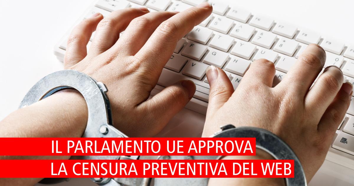 Il Parlamento UE approva una direttiva che introduce la censura preventiva dei contenuti internet
