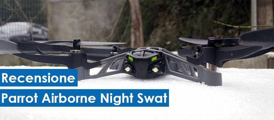 Parrot Airborne Night Swat - Recensione