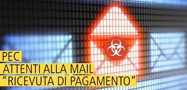 PEC: Attenzione ai virus/malware contenuti negli allegati